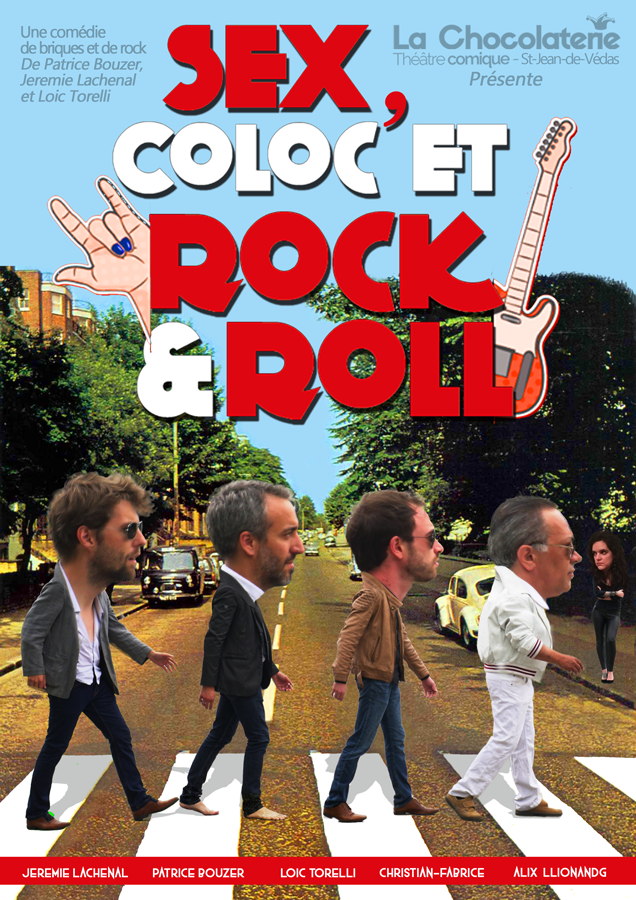 Sex, Coloc et Rock&Roll